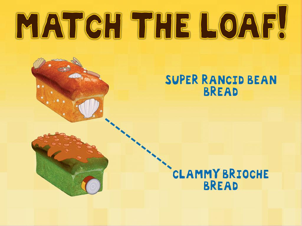 Can you match each loaf to its quazy name?