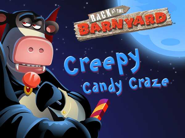 Back at the Barnyard: Creepy Candy Craze