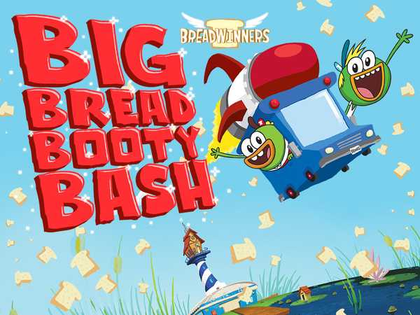 Breadwinners: Big Bread Booty Bash
