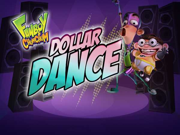 Fanboy and Chum Chum: Dollar Dance
