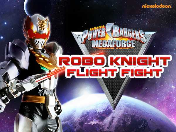 Power Rangers Megaforce: Robo Knight Flight Fight