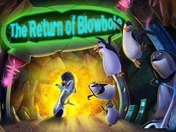 The Penguins of Madagascar: The Return of Blowhole