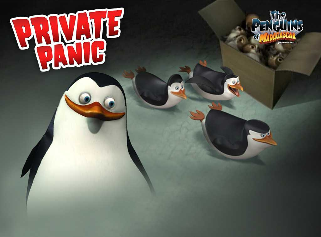 The Penguins of Madagascar: Private Panic