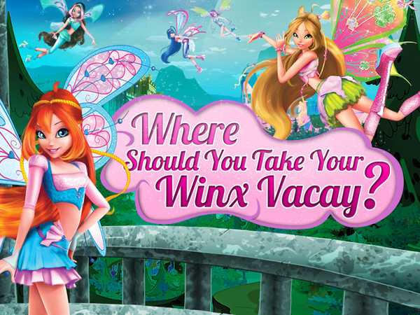 Where Should You Take Your Winx Vacation?