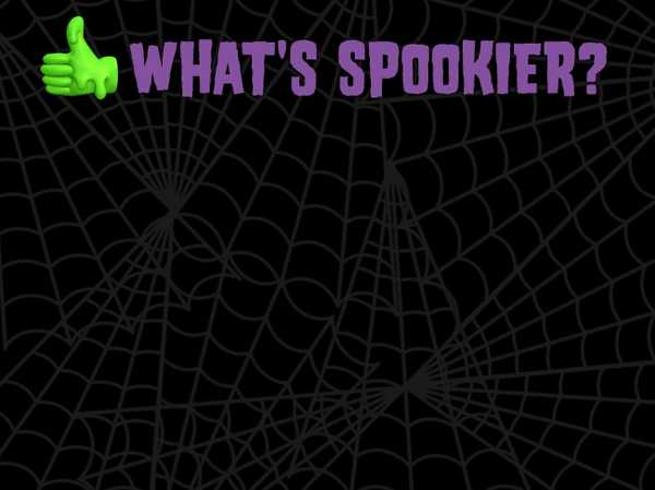 What's Spookier: Spiders or Skeletons?