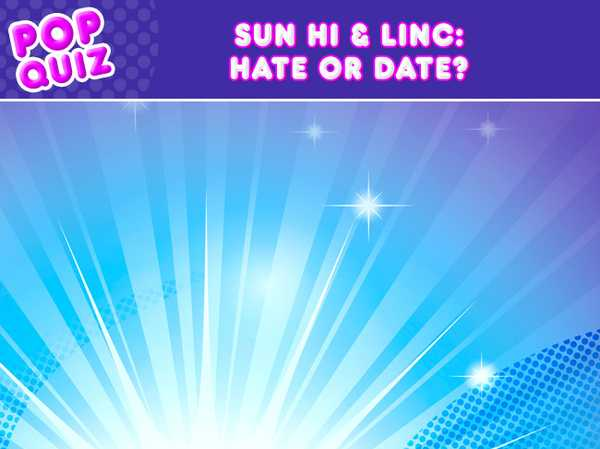 Sun Hi & Linc: Hate or Date?