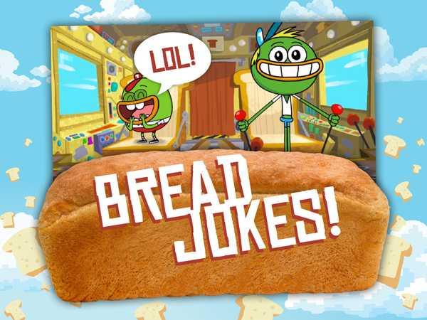 Bread Jokes!