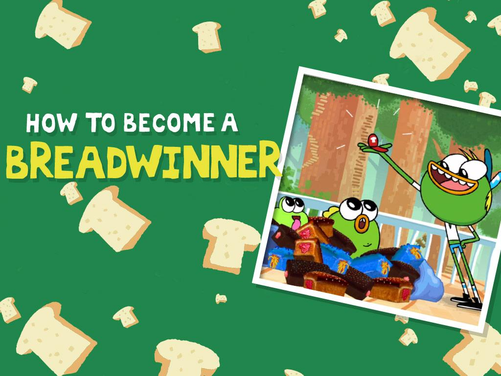 Are YOU ready to become a Breadwinner?