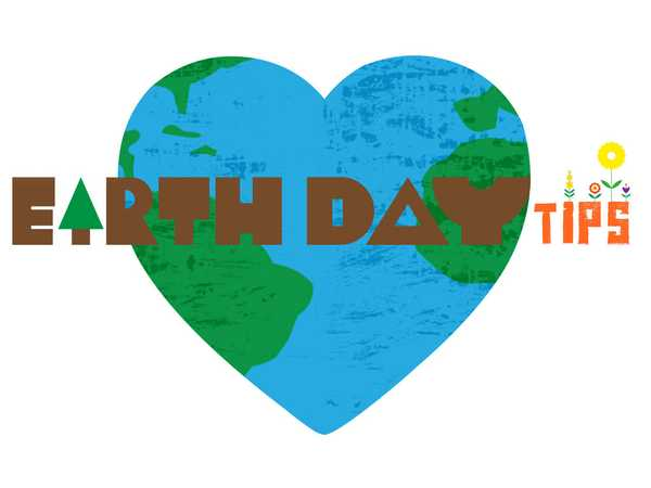 Get Dirty: Earth Day Tips!