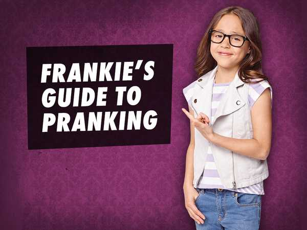 The Haunted Hathaways: Frankie's Guide To Pranking