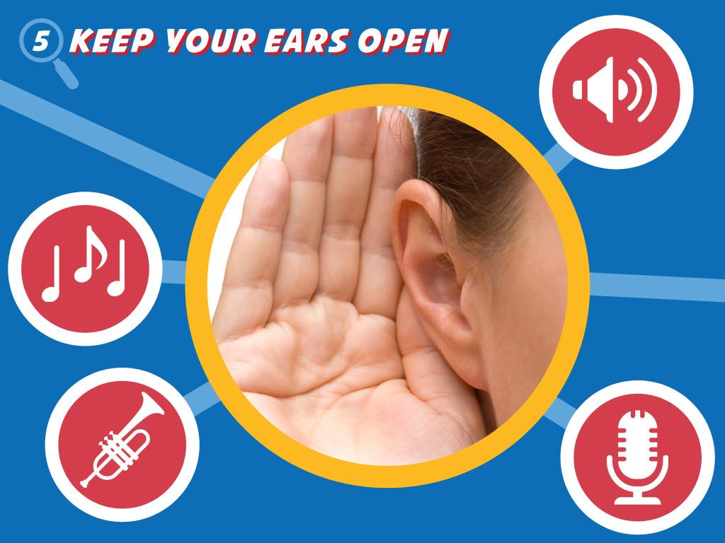 Keep Your Ears Open