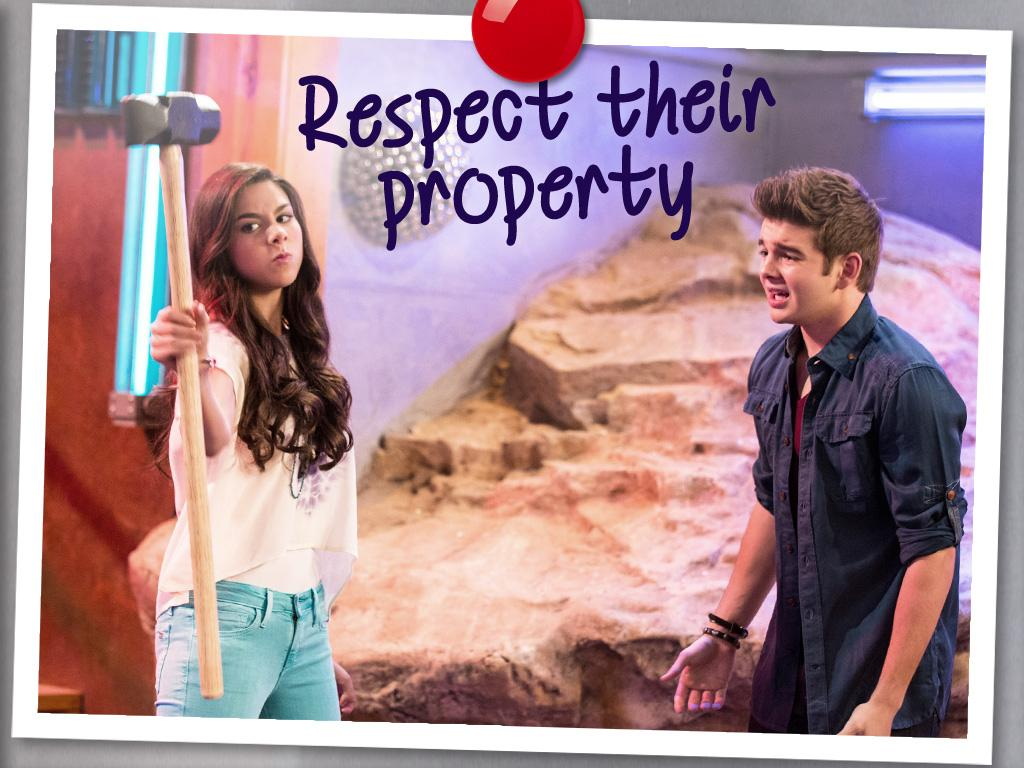Respect Their Property