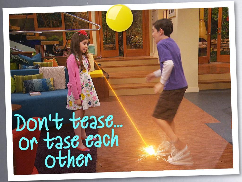 Don't Tease Or Tase