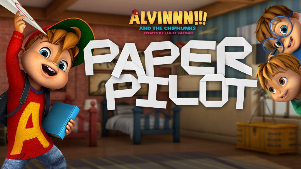 alvinnn    and the chipmunks  paper pilot action game