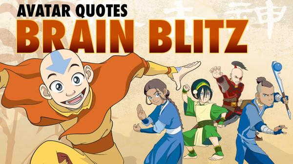 Avatar The Last Airbender: Quotes Brain Blitz Featured Image