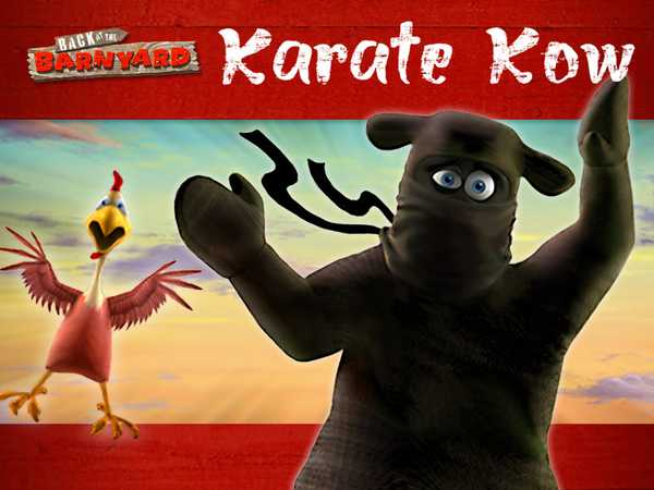 Back at the Barnyard: Karate Kow