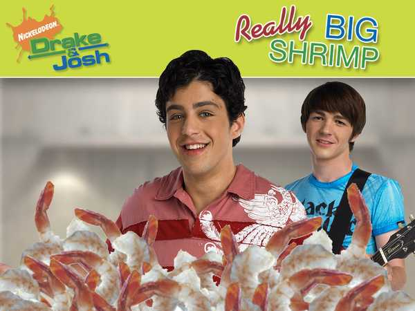 Drake & Josh: Really Big Shrimp