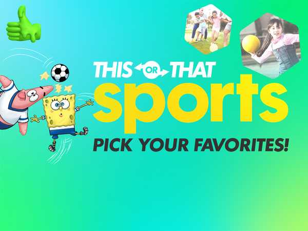 Nickelodeon: This or That Sports Edition