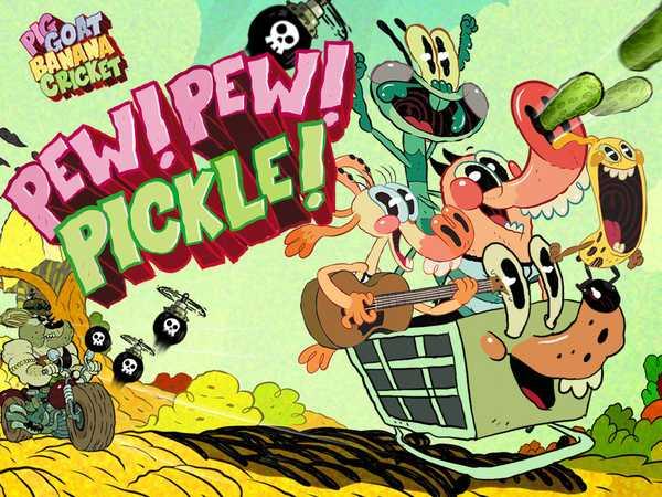 Pig Goat Banana Cricket: Pew! Pew! Pickle!