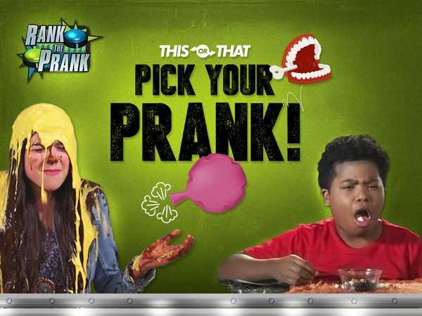 Rank the Prank: Pick Your Prank!