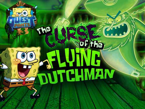 SpongeBob SquarePants: Questpants 3 The Curse of the Flying Dutchman