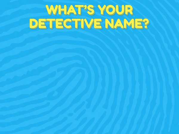 What's your detective name?