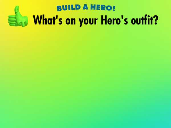 What's on your Hero's outfit?