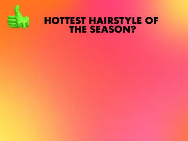 Hottest hairstyle of the season? Braided or Bright?