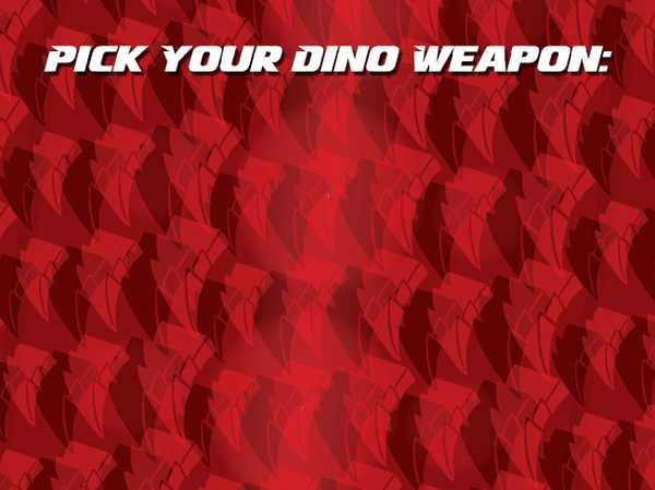 Pick your dino weapon: