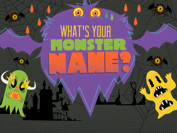 Promo type 1: What's Your Monster Name?