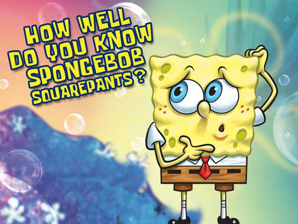 SpongeBob SquarePants: How Well Do You Know SpongeBob SquarePants?