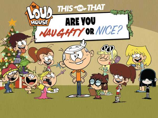 Promo type 1: The Loud House: Are You Naughty or Nice?