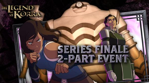 "The Legend of Korra: ""Day of the Colossus/The Last Stand"""