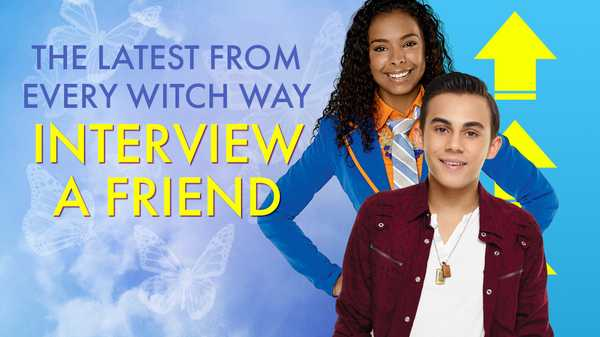 "Every Witch Way: ""Interview a Friend"""