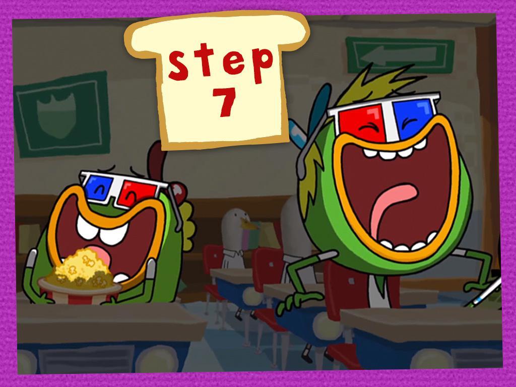 STEP 7: Make 'Em Laugh