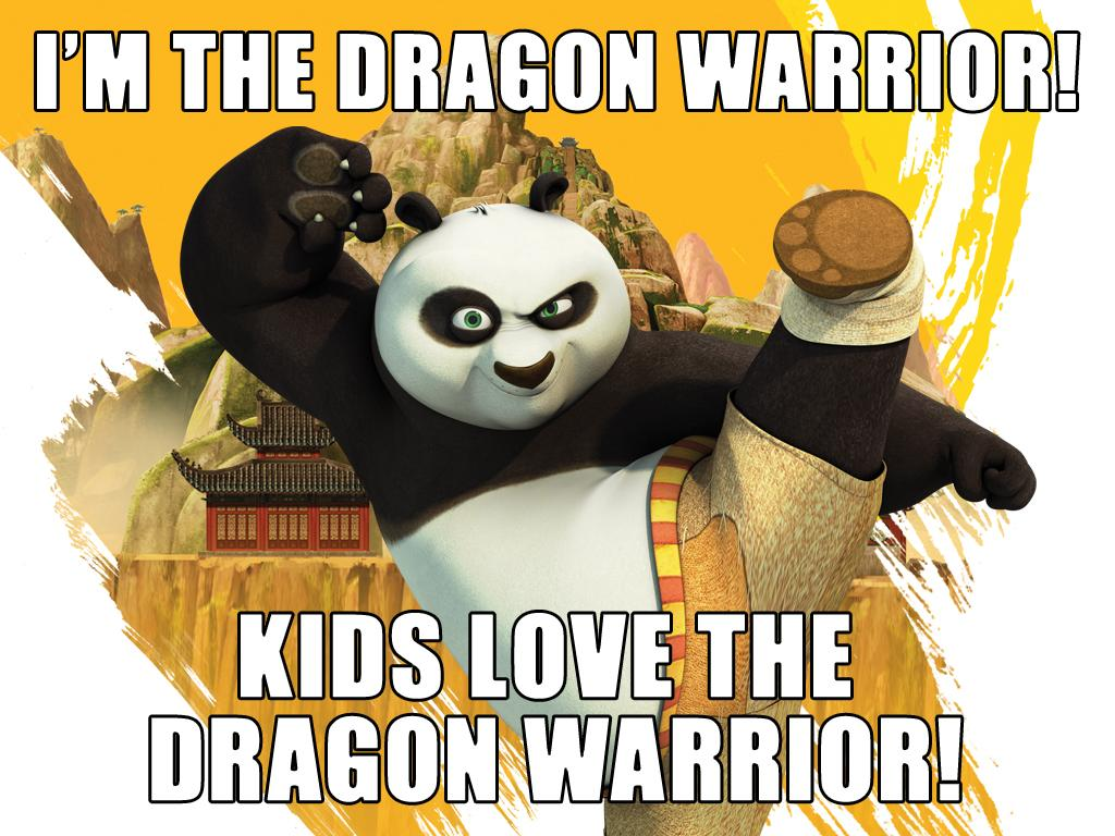 I'm the Dragon Warrior!