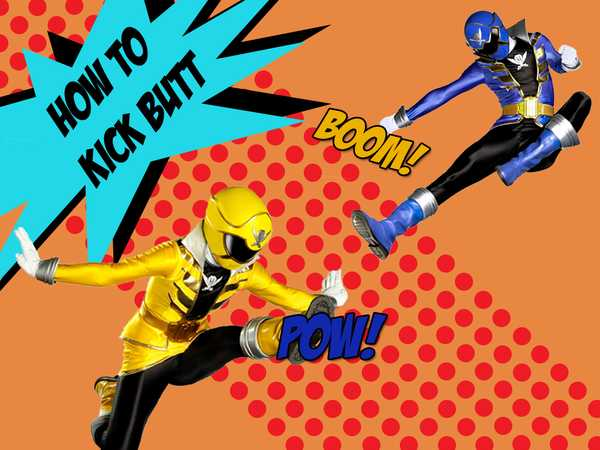 How To: Kick Butt!