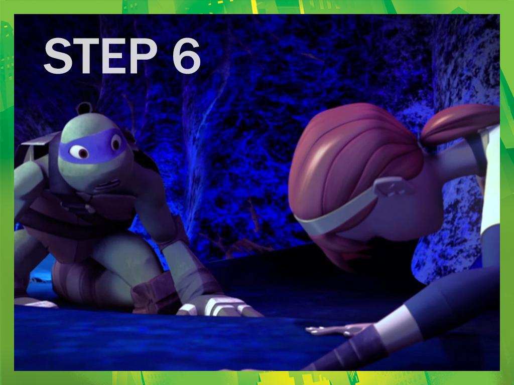 STEP 6: Help Them Out