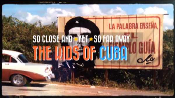 """Nick News Specials: """"So Close and Yet So Far Away: The Kids of Cuba"""""""