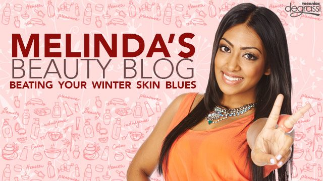 Melinda's Beauty Blog: Beating Your Winter Skin Blues