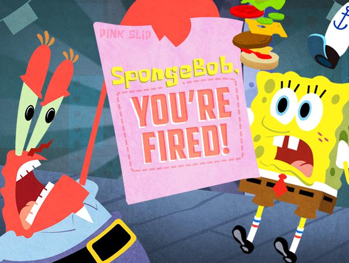 Bob Esponja: You're Fired!